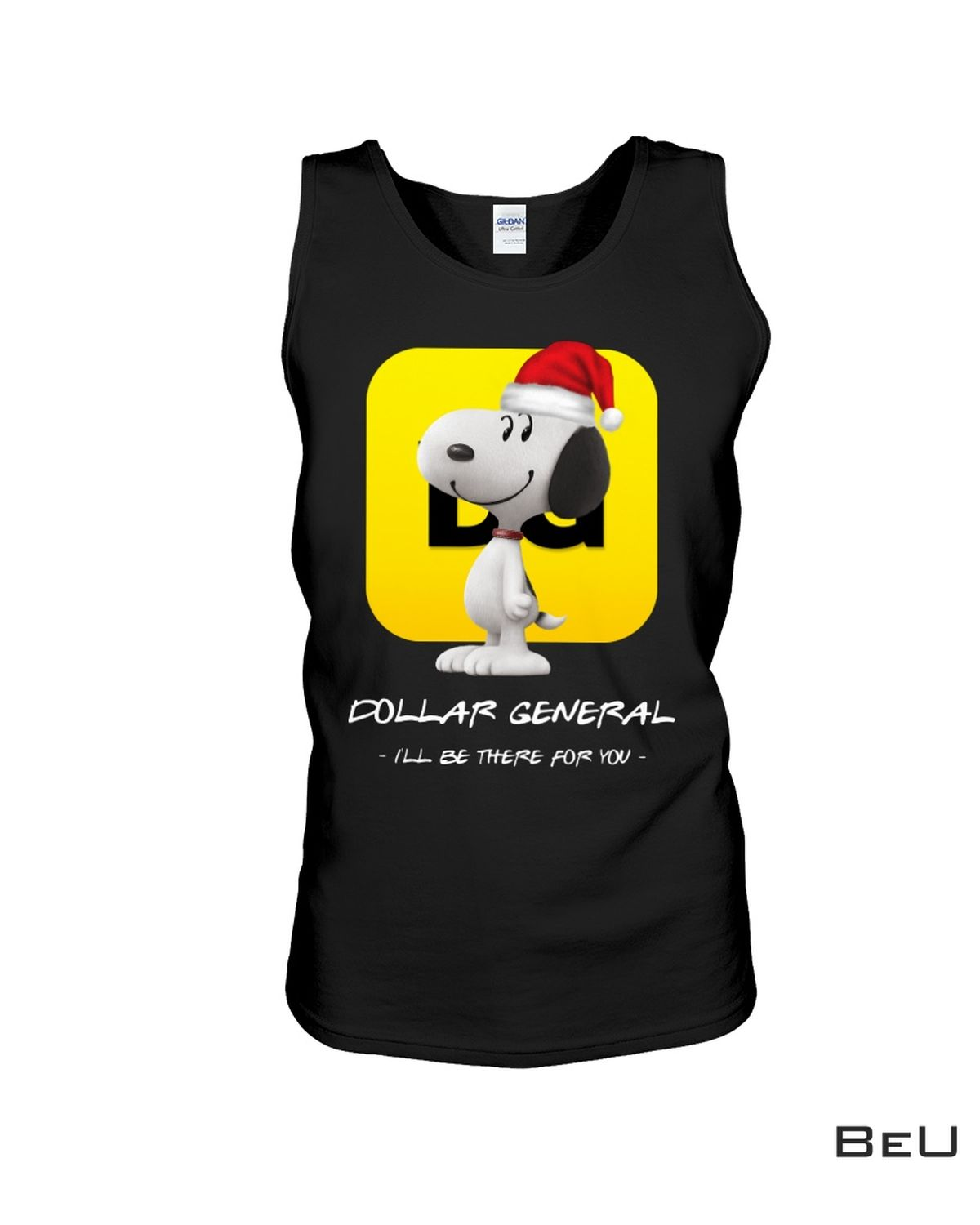 Drop Shipping Snoopy Dog Dollar General I'll Be There For You Shirt
