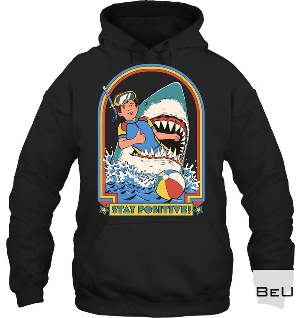 Stay Positive Shark Shirt a