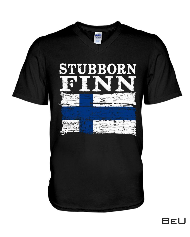 Esty Stubborn Finn Shirt, Hoodie, Tank Top