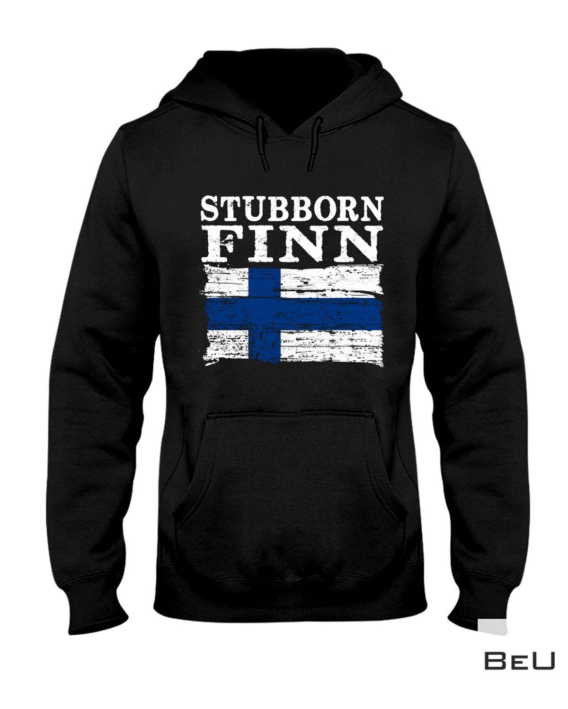 Perfect Stubborn Finn Shirt, Hoodie, Tank Top