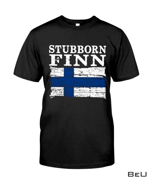 Fast Shipping Stubborn Finn Shirt, Hoodie, Tank Top