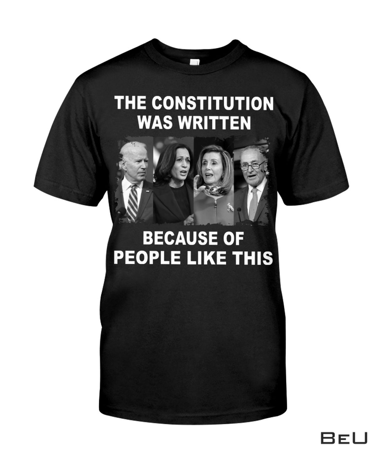 The Constitution Was Written Because Of People Like This Shirt, Hoodie, Sweatshirt