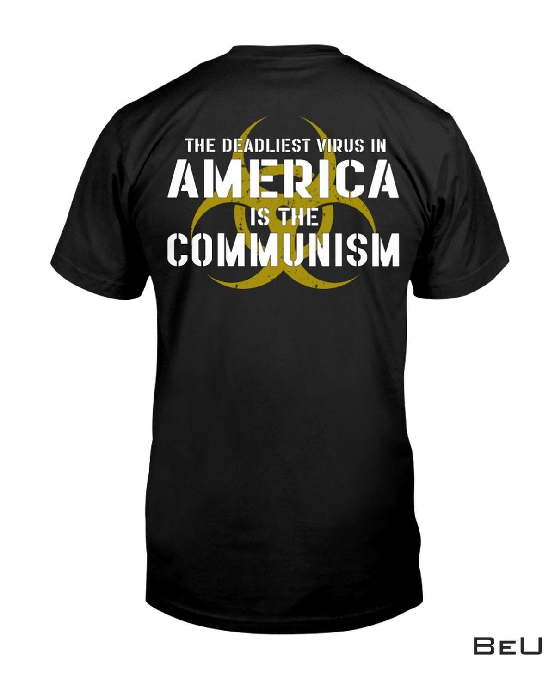 The Deadliest Virus In America Is The Communism Shirt