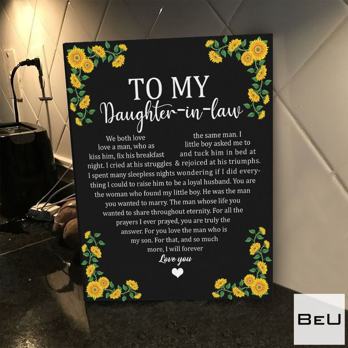 Very Good Quality To My Daughter In Law Sunflower Poster