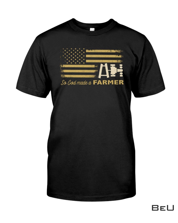 Us Flag So God Made A Farmer Shirt, Hoodie, Tank Top